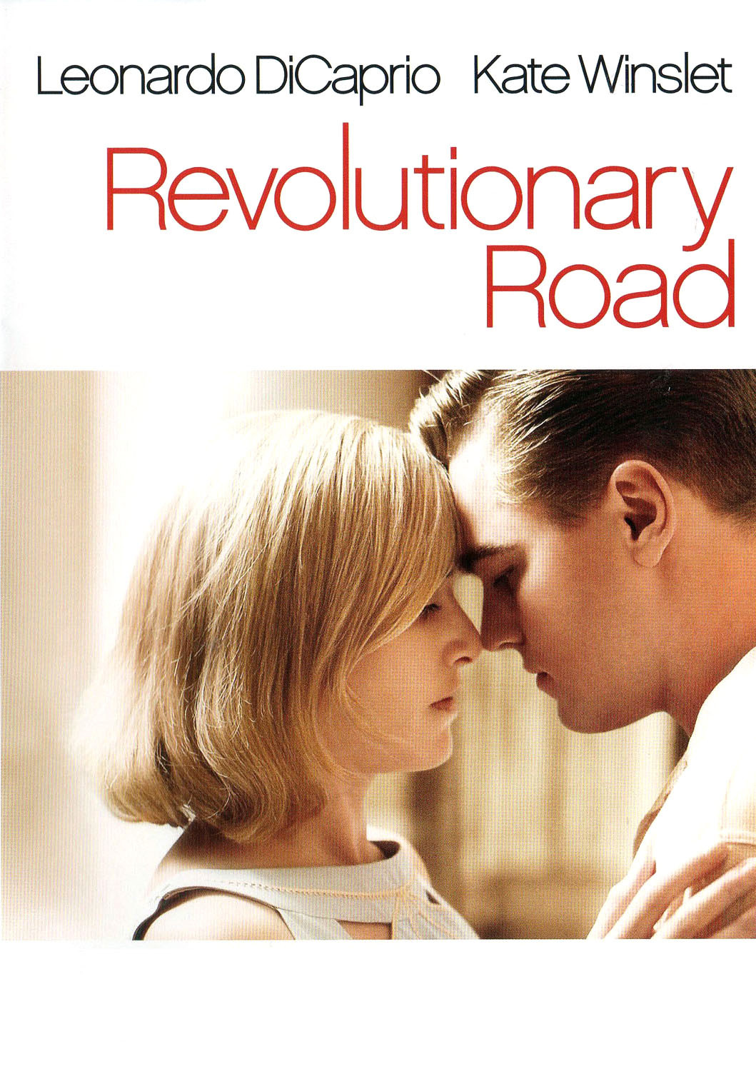 Poster of 'Revolutionary Road', which shows actors Leonardo Di Caprio and Kate Winslet leaning their heads against each other