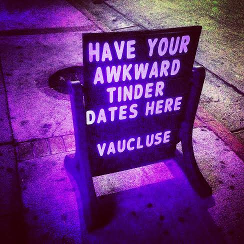 "A roadside board reads, ""Have your awkward Tinder dates here."