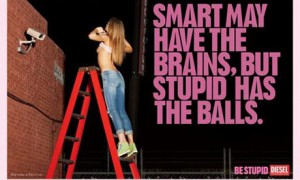 Sexuality in the media: Diesel 'Be Stupid' ad 1