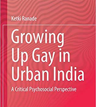 "Cover of the book ""Growing Up Gay in Urban India"" by Ketki Ranade"