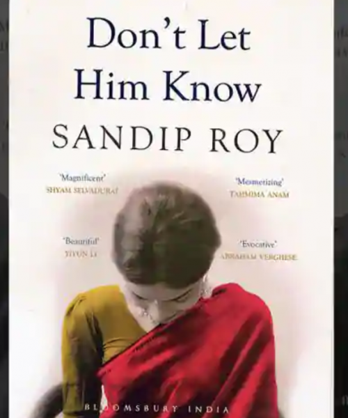 "Cover of the book ""Don't Let Him Know"" by Sandip Roy"