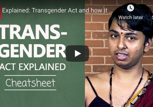 A screenshot of the video. It shows trans rights activist Kanmani Ray on the right side and on the left, a green-board design with the typography: TRANSGENDER ACT EXPLAINED, CHEATSHEET