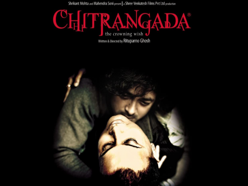 A poster of the film 'Chitrangada' by Rituparno Ghosh. In the poster, the protagonists are caressing each other