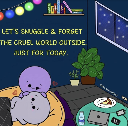 A comic strip where two purple coloured figures can be seen snuggling on bed. There is a table with a laptop, two mobile phones, a slice of pizza, and a water bottle next to them. Behind the figures are two plants, a window and a bookshelf. On top left, 'Let's snuggle and forget the cruel world outside' is written