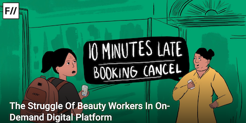 A screenshot of the Feminism in India illustration for the article. An illustration. On a green background which denotes a building, two women talking. One is wearing a yellow dress and has black hair tied in a bun. She is saying, depicted in a black bubble with white lettering, '10 MINUTES LATE BOOKING CANCEL' and on the other side is a woman in an olive top and a brown backpack. Her hair is in a ponytail and she is looking at the other woman with a white phone in her hand. Underneath, in white typography, 'The Struggle of Beauty Workers In On-Demand Digital Platforms'. On the top-left corner is Feminism in India's logo.
